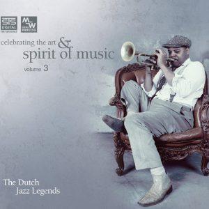 STS Digital Celebrating the Art and Spirit of Music, Vol. 3. 'Dutch Jazz Legends'